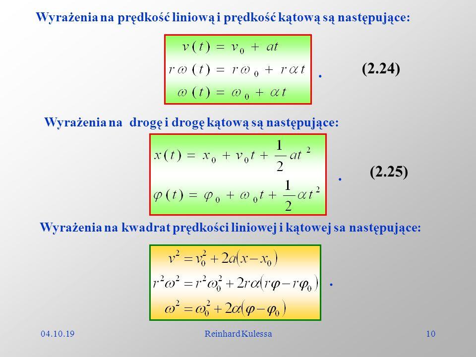Wyrażenia na prędkość liniową i prędkość kątową są następujące: