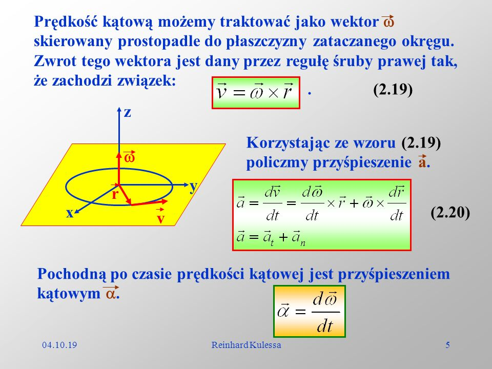 Korzystając ze wzoru (2.19) policzmy przyśpieszenie a.