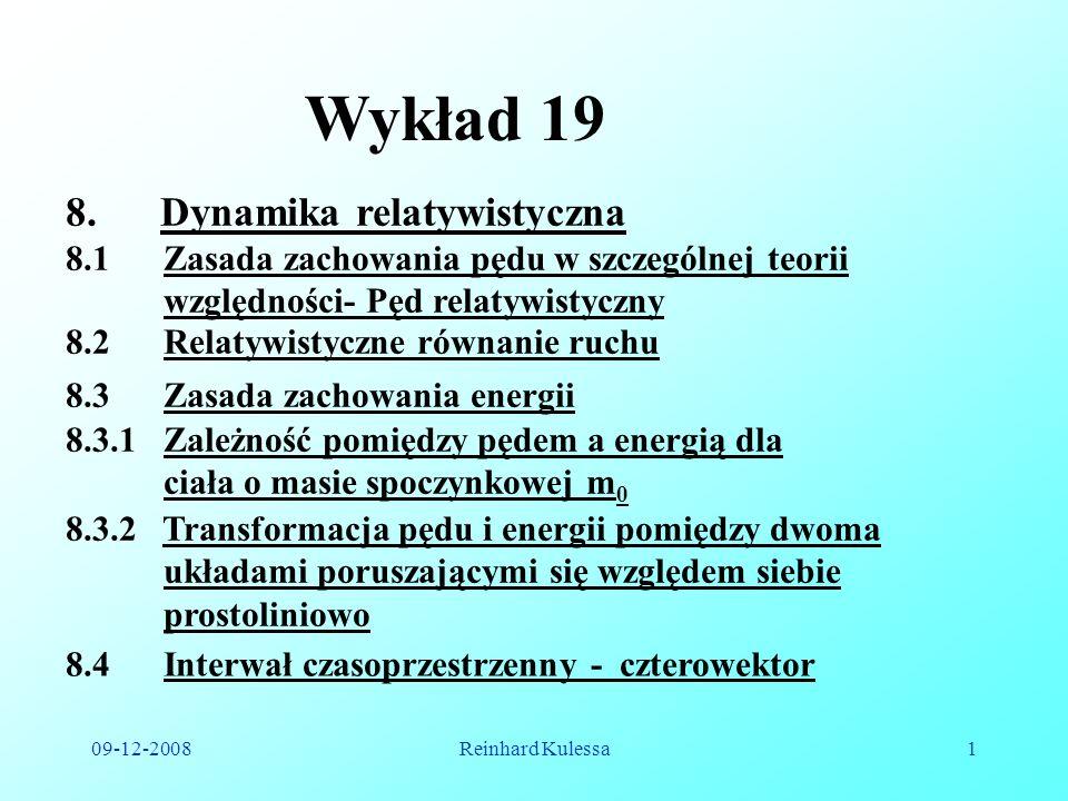 Wykład 19 Dynamika relatywistyczna
