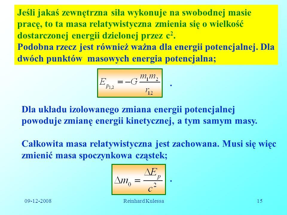 Podobna rzecz jest również ważna dla energii potencjalnej. Dla