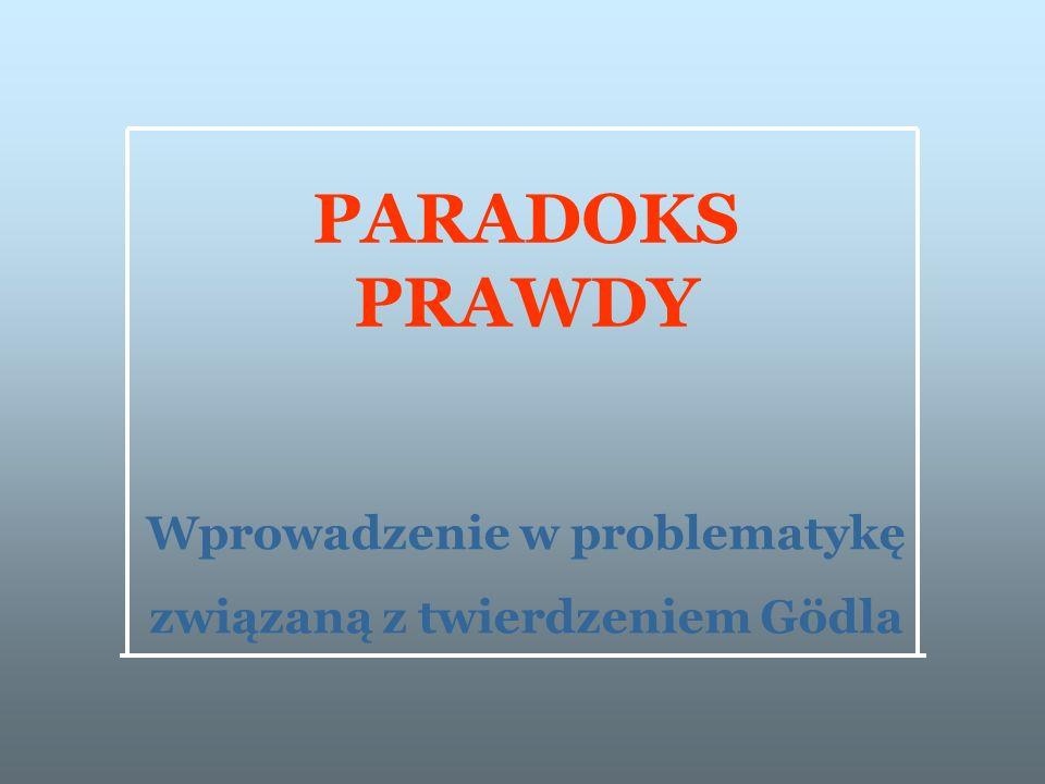 Wprowadzenie w problematykę związaną z twierdzeniem Gödla