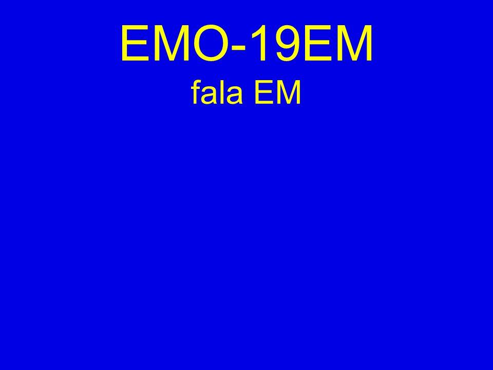 EMO-19EM fala EM