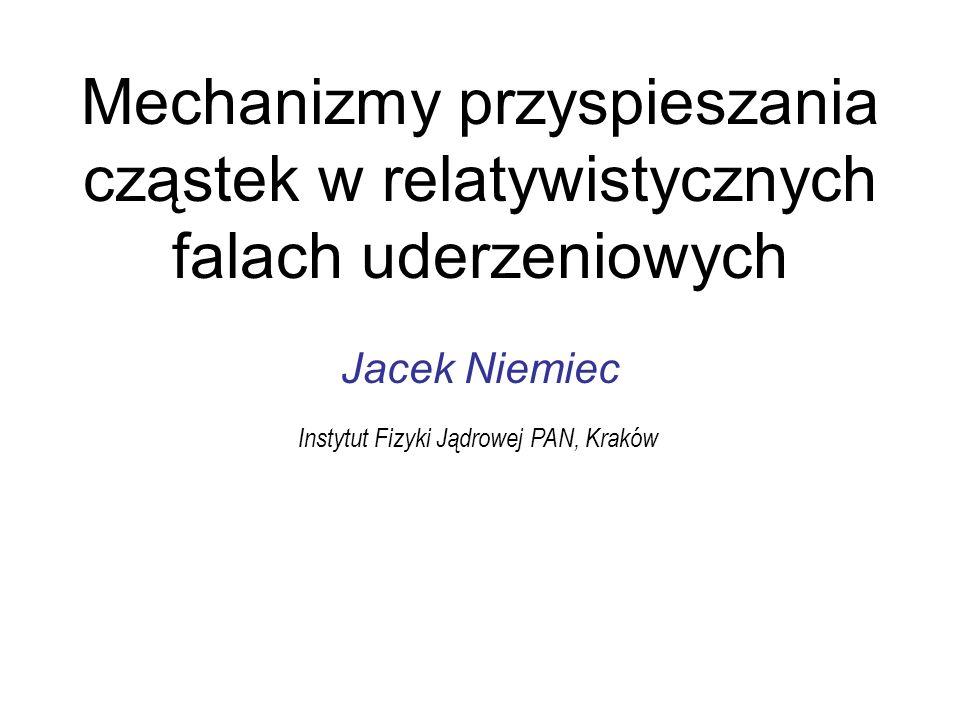 Mechanizmy przyspieszania cząstek w relatywistycznych falach uderzeniowych