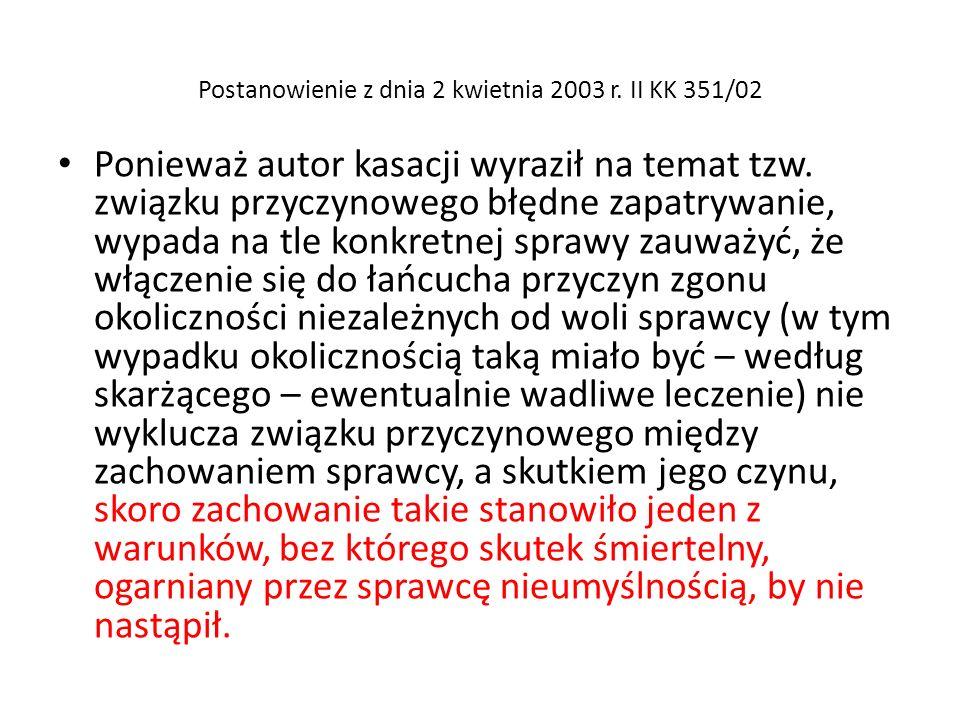 Postanowienie z dnia 2 kwietnia 2003 r. II KK 351/02