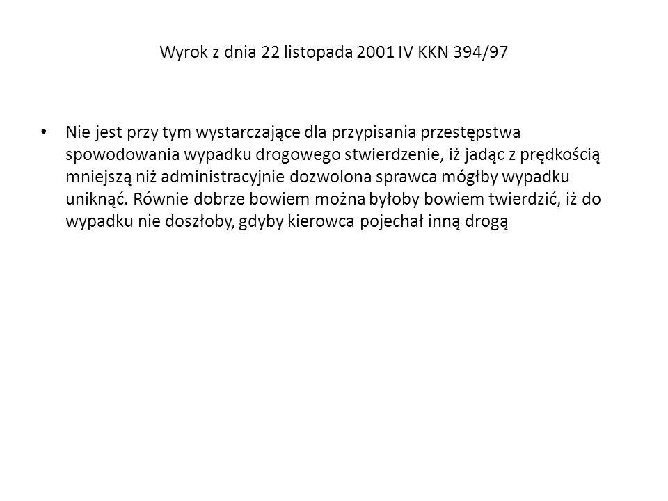 Wyrok z dnia 22 listopada 2001 IV KKN 394/97