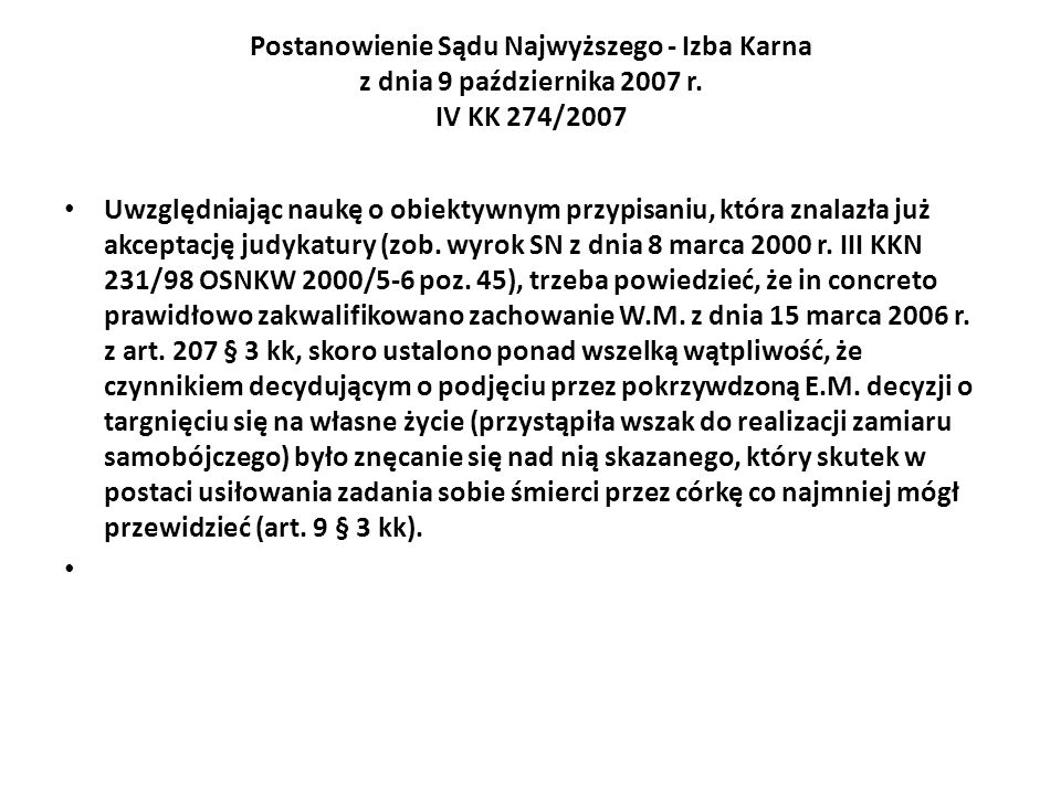 Postanowienie Sądu Najwyższego - Izba Karna z dnia 9 października 2007 r. IV KK 274/2007