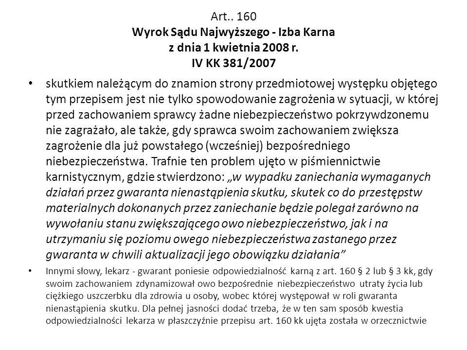 Art. 160 Wyrok Sądu Najwyższego - Izba Karna z dnia 1 kwietnia 2008 r