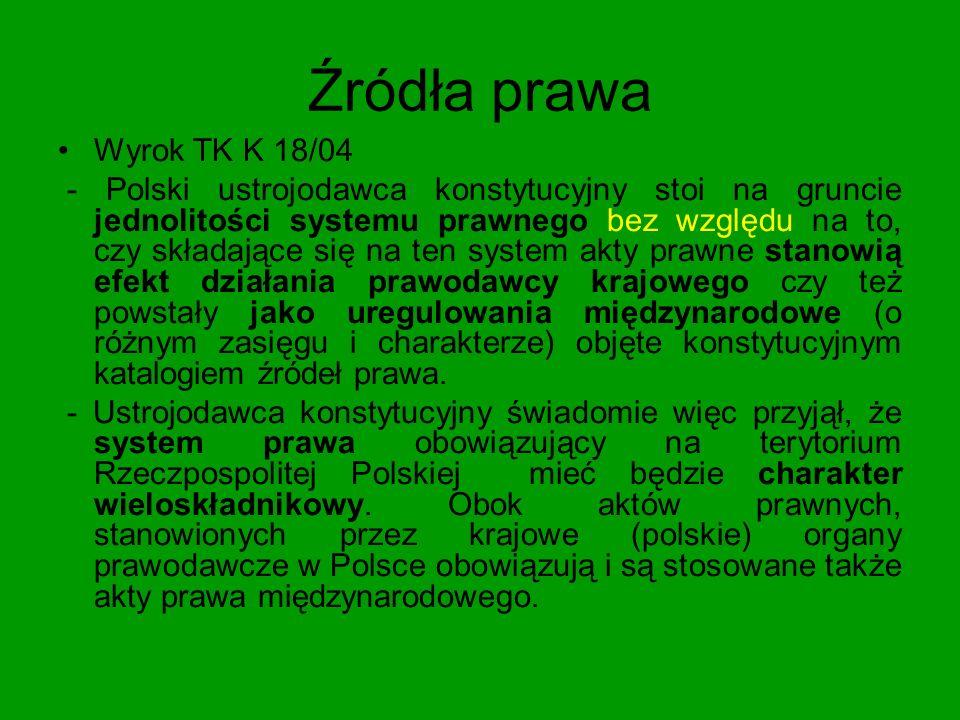 Źródła prawa Wyrok TK K 18/04