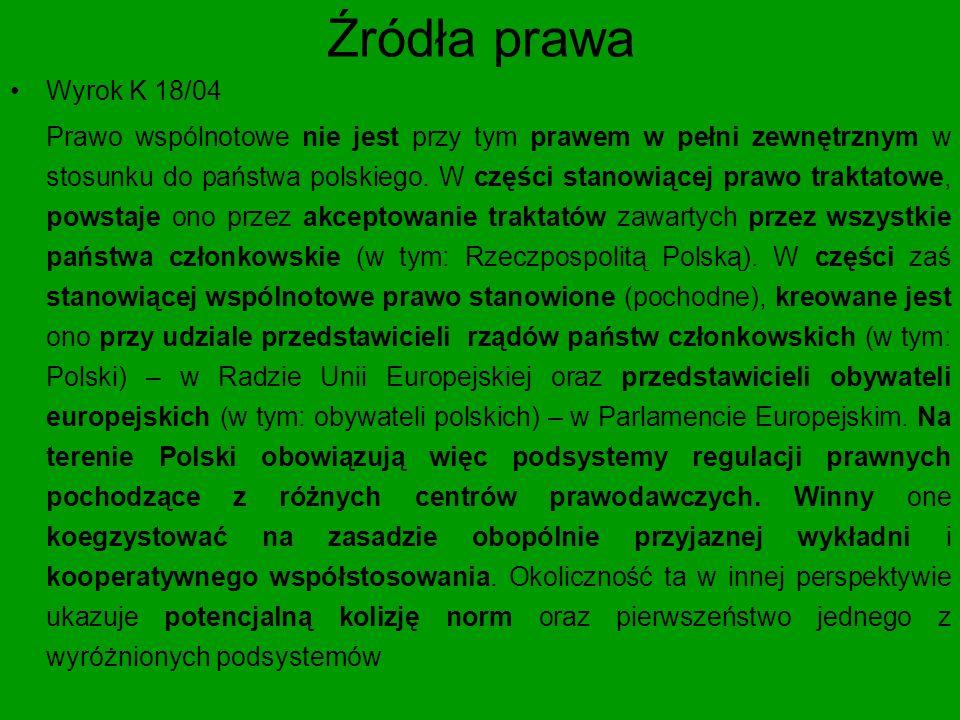 Źródła prawa Wyrok K 18/04.