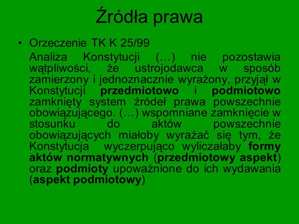 Źródła prawa Orzeczenie TK K 25/99