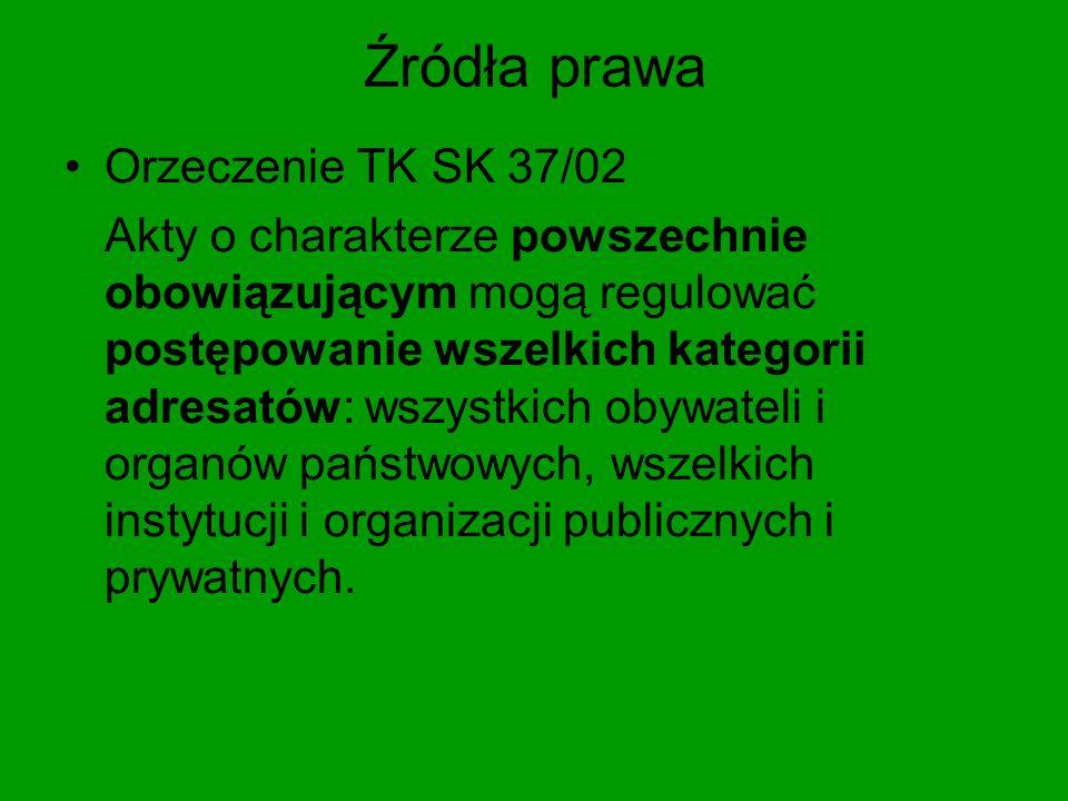 Źródła prawa Orzeczenie TK SK 37/02