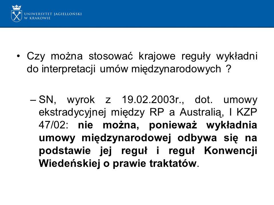 Czy można stosować krajowe reguły wykładni do interpretacji umów międzynarodowych