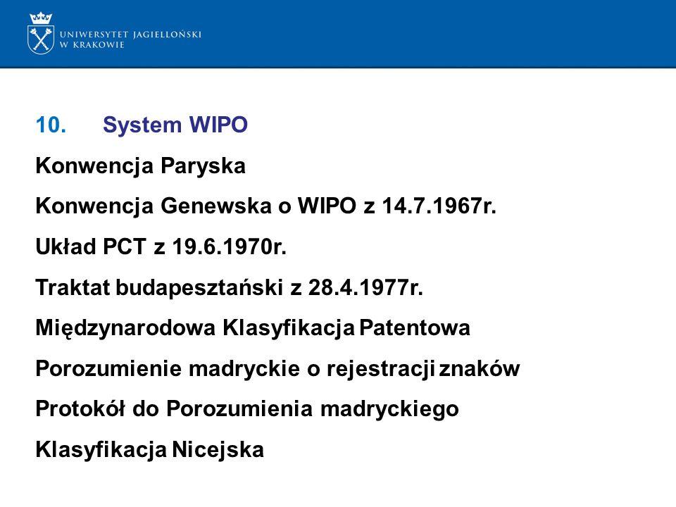Konwencja Genewska o WIPO z 14.7.1967r. Układ PCT z 19.6.1970r.