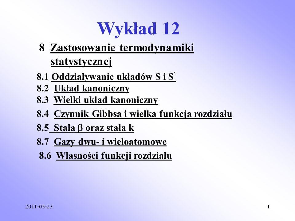 Wykład 12 8 Zastosowanie termodynamiki statystycznej