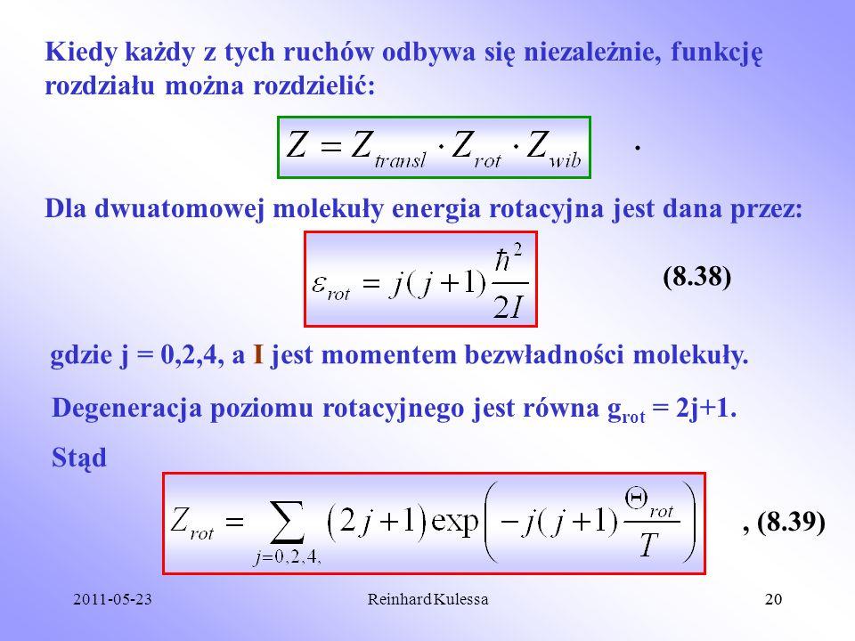 Dla dwuatomowej molekuły energia rotacyjna jest dana przez: