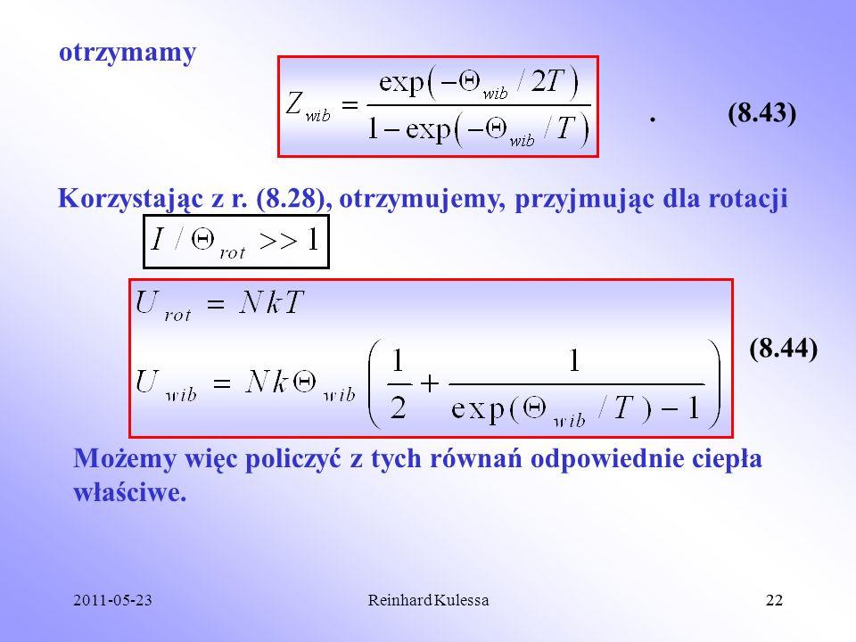Korzystając z r. (8.28), otrzymujemy, przyjmując dla rotacji