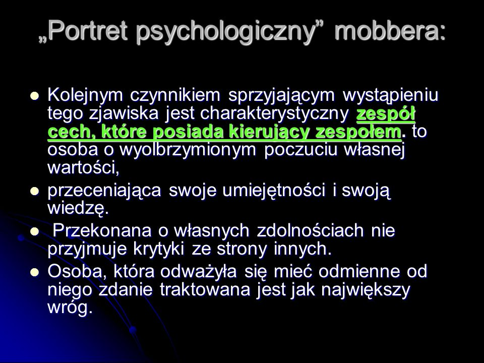 """Portret psychologiczny mobbera:"