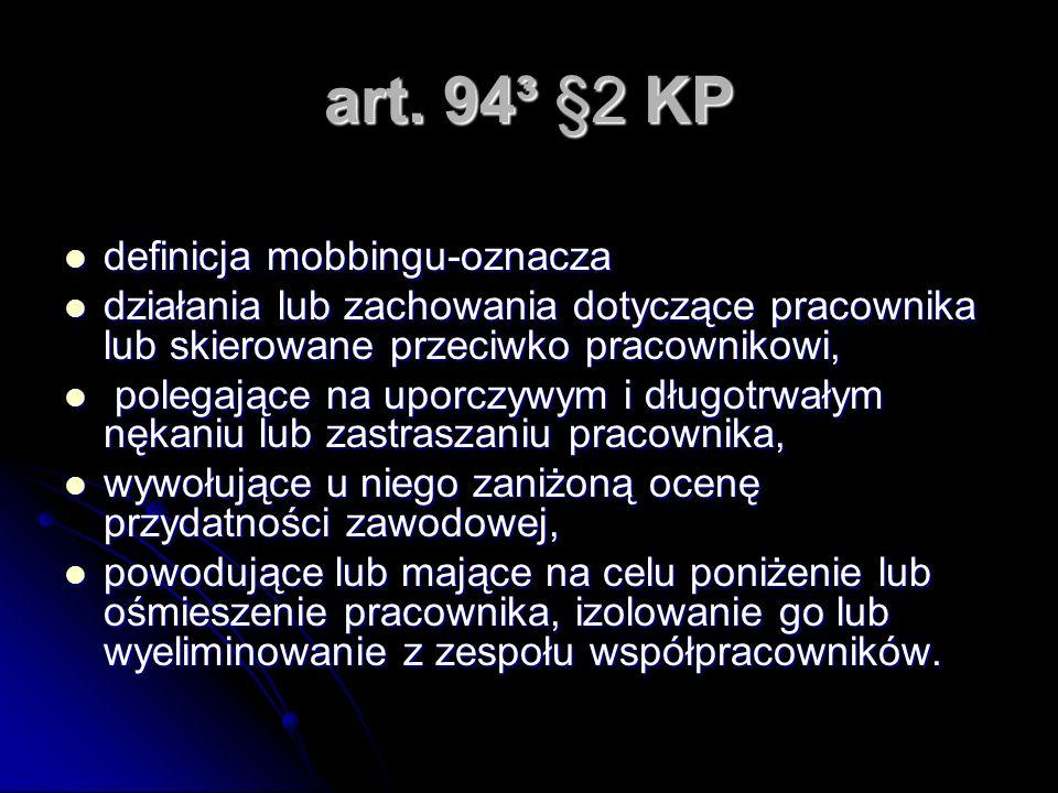 art. 94³ §2 KP definicja mobbingu-oznacza