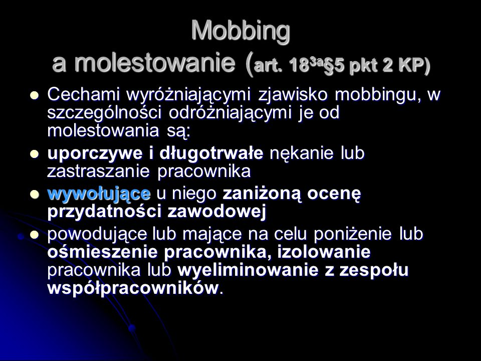 Mobbing a molestowanie (art. 183a§5 pkt 2 KP)