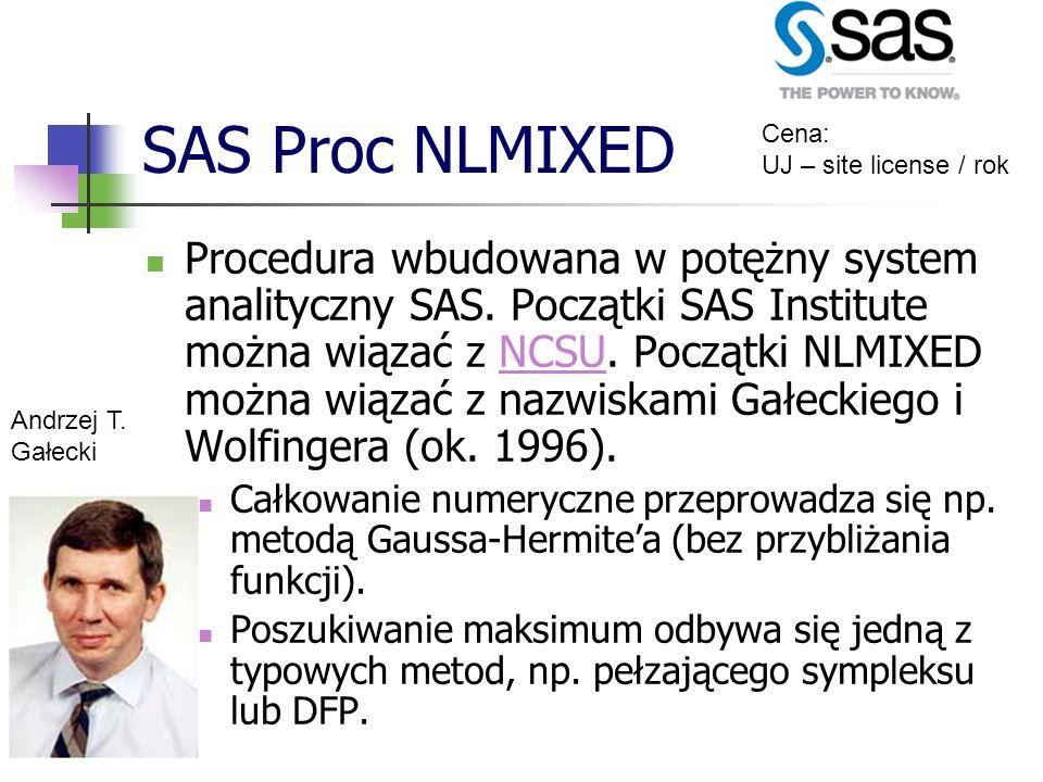 SAS Proc NLMIXED Cena: UJ – site license / rok.