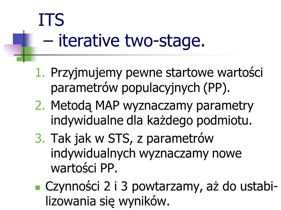 ITS – iterative two-stage.