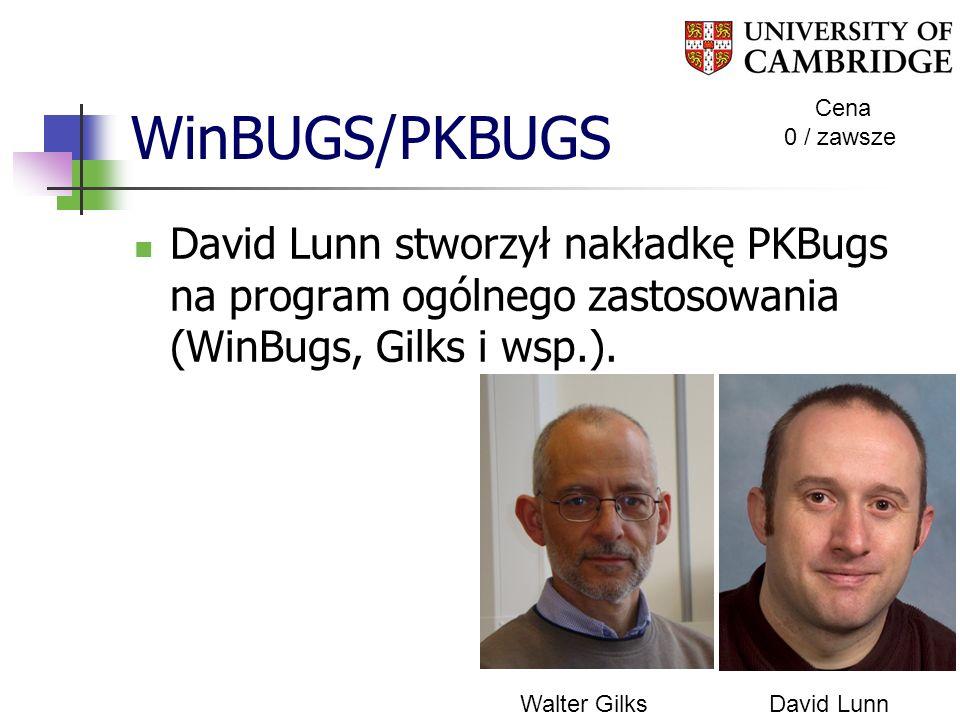 WinBUGS/PKBUGS Cena. 0 / zawsze. David Lunn stworzył nakładkę PKBugs na program ogólnego zastosowania (WinBugs, Gilks i wsp.).