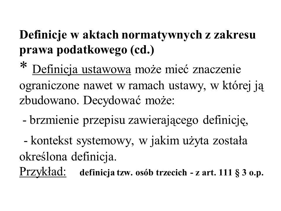 Definicje w aktach normatywnych z zakresu prawa podatkowego (cd. )