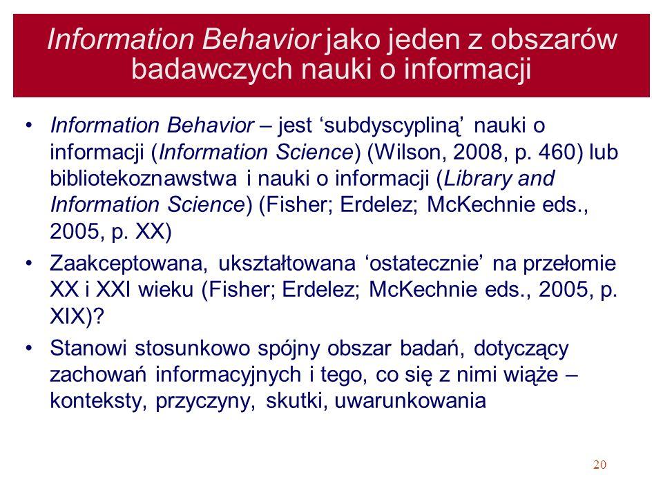 Information Behavior jako jeden z obszarów badawczych nauki o informacji