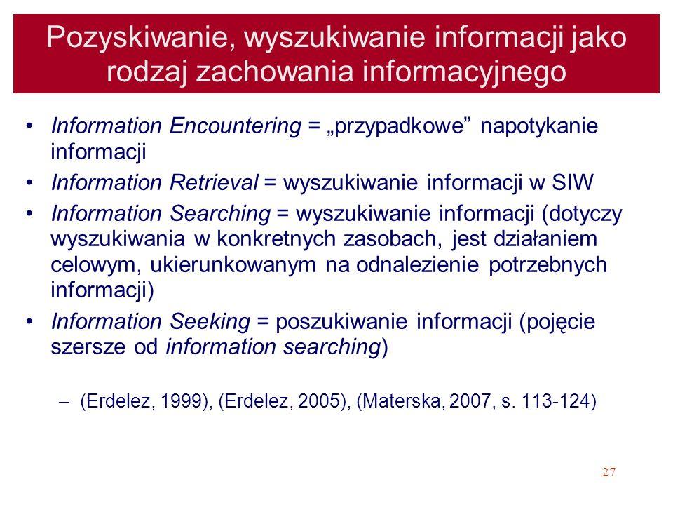 Pozyskiwanie, wyszukiwanie informacji jako rodzaj zachowania informacyjnego
