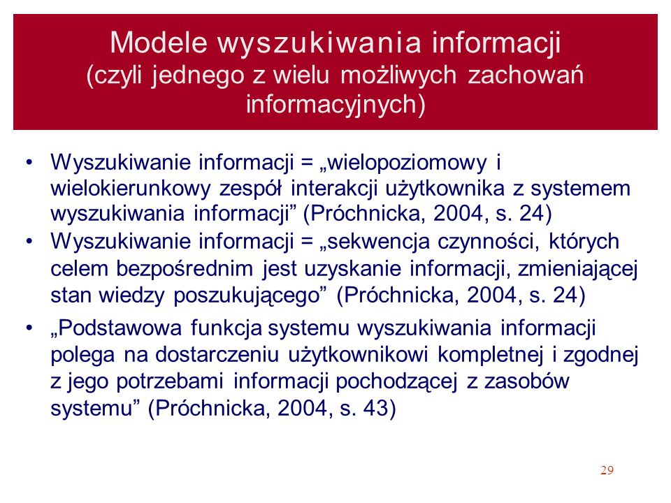 Modele wyszukiwania informacji (czyli jednego z wielu możliwych zachowań informacyjnych)