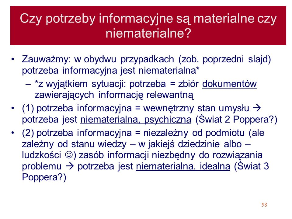 Czy potrzeby informacyjne są materialne czy niematerialne