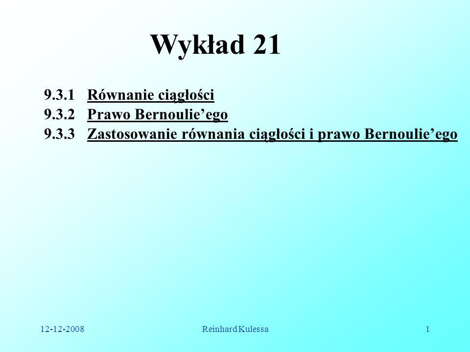 Wykład 21 9.3.1 Równanie ciągłości 9.3.2 Prawo Bernoulie'ego