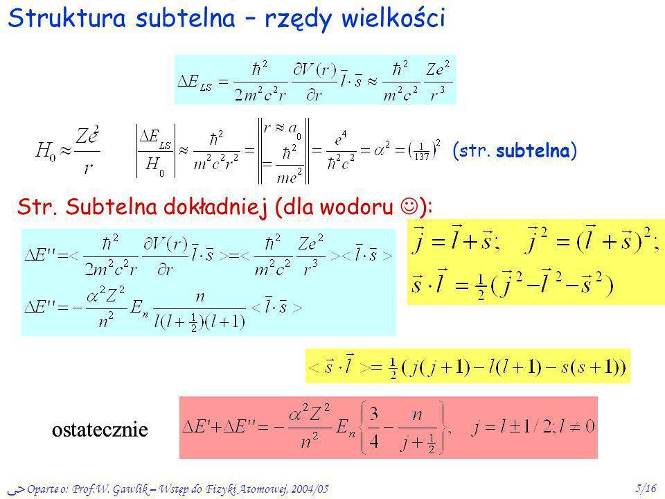 Struktura subtelna – rzędy wielkości