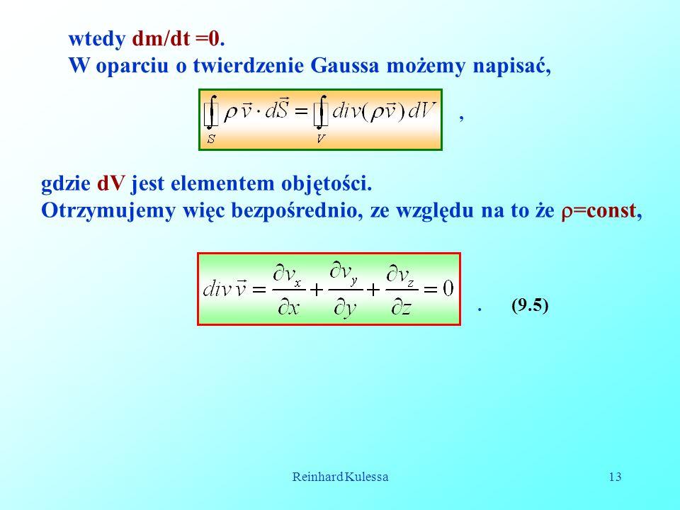 W oparciu o twierdzenie Gaussa możemy napisać,