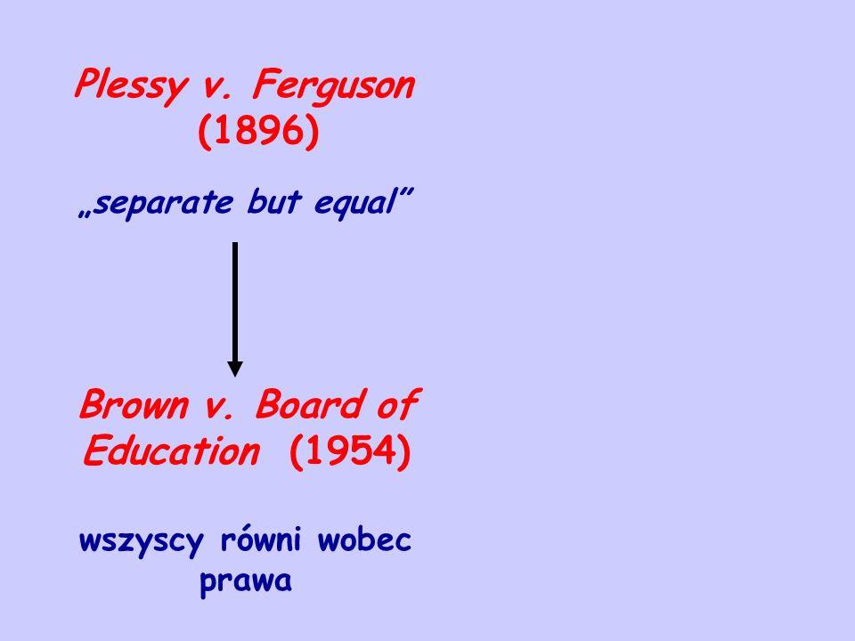 Brown v. Board of Education (1954) wszyscy równi wobec prawa