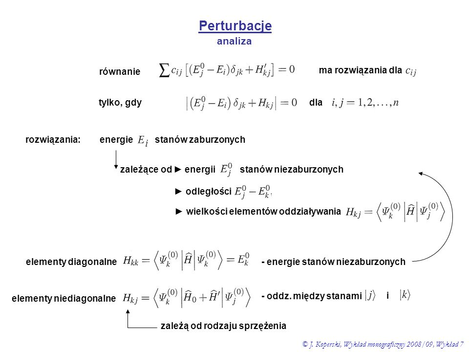 Perturbacje analiza i równanie ma rozwiązania dla tylko, gdy dla