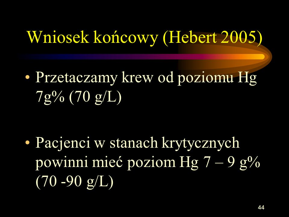 Wniosek końcowy (Hebert 2005)