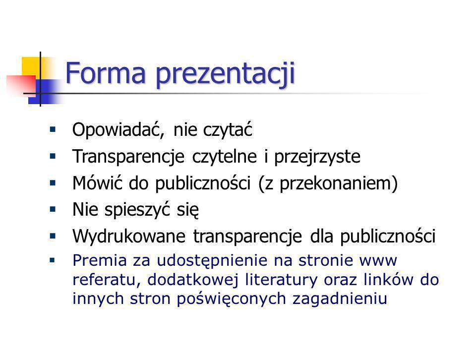 Forma prezentacji Opowiadać, nie czytać
