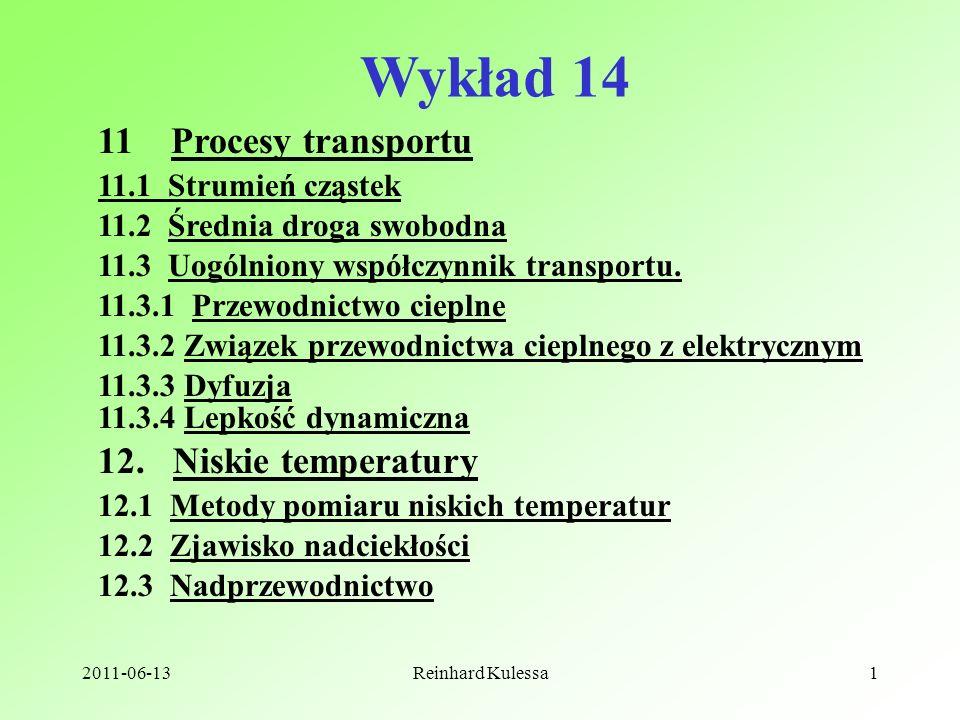 Wykład 14 11 Procesy transportu 12. Niskie temperatury