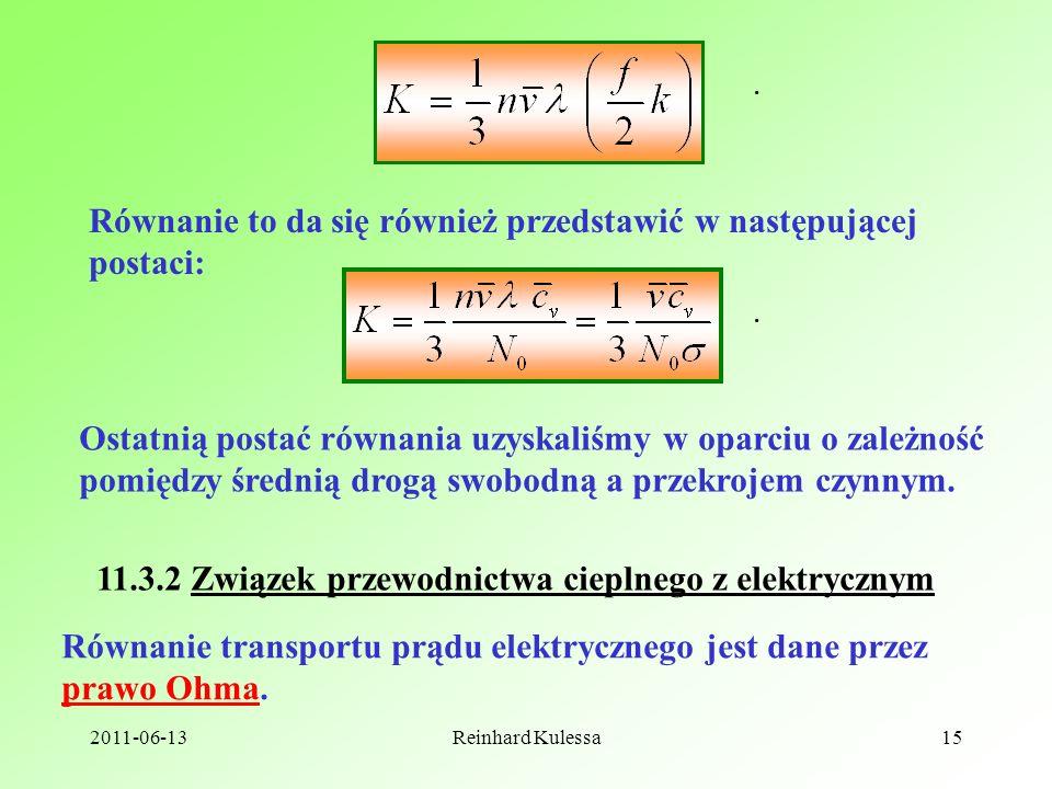 Równanie to da się również przedstawić w następującej postaci: