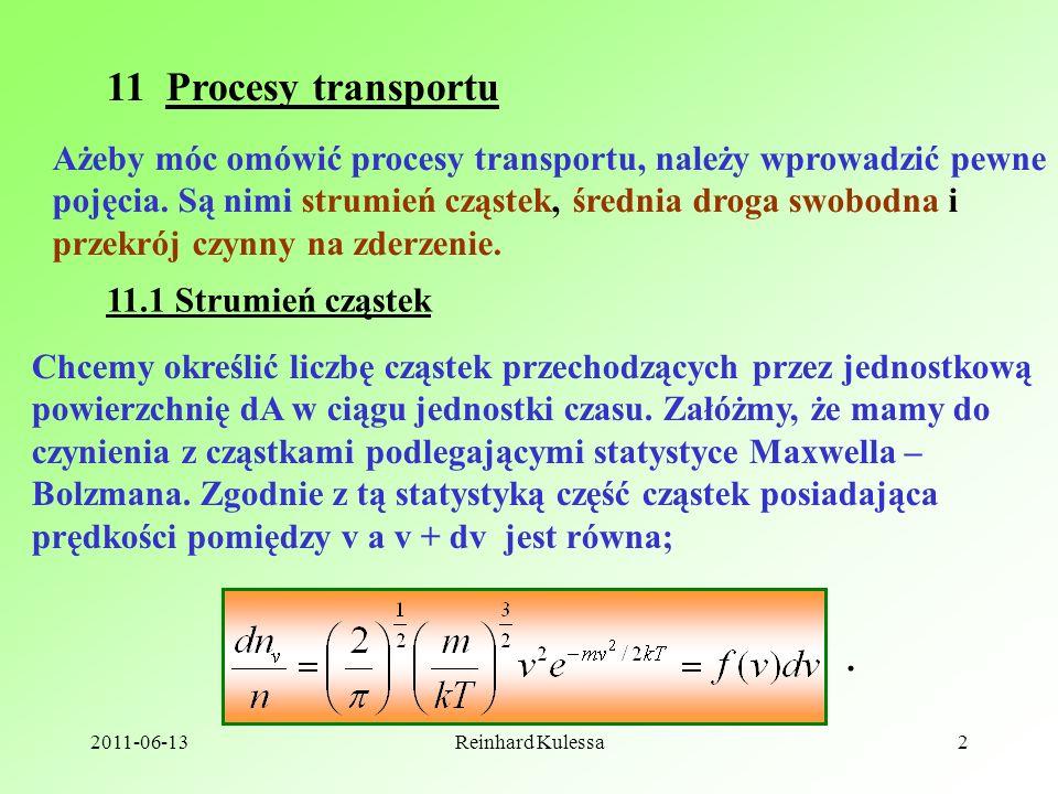 11 Procesy transportu Ażeby móc omówić procesy transportu, należy wprowadzić pewne. pojęcia. Są nimi strumień cząstek, średnia droga swobodna i.