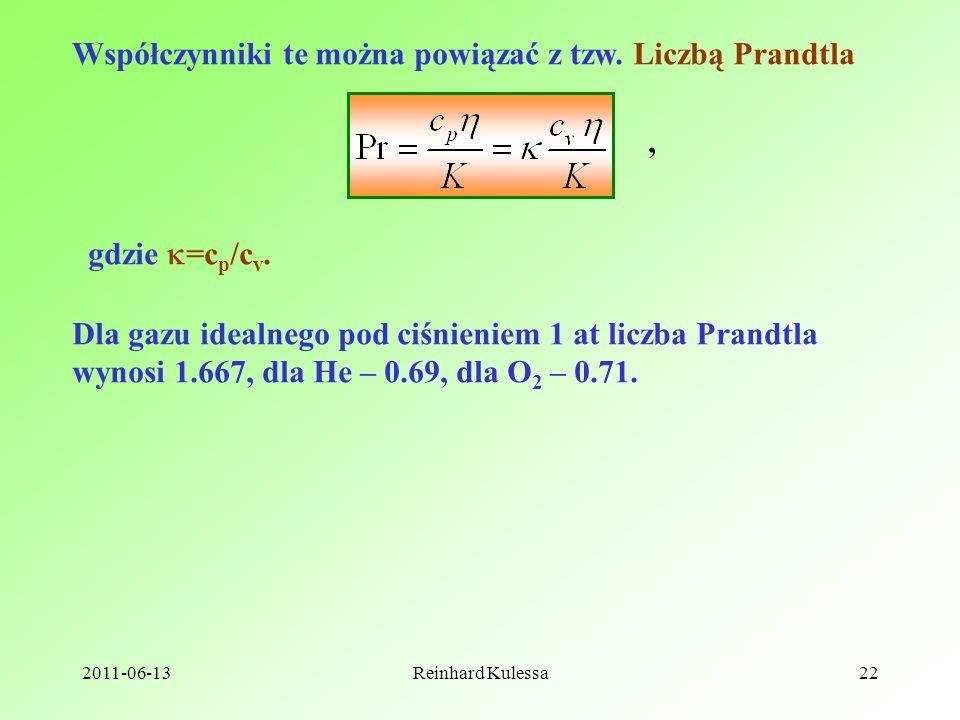 Współczynniki te można powiązać z tzw. Liczbą Prandtla
