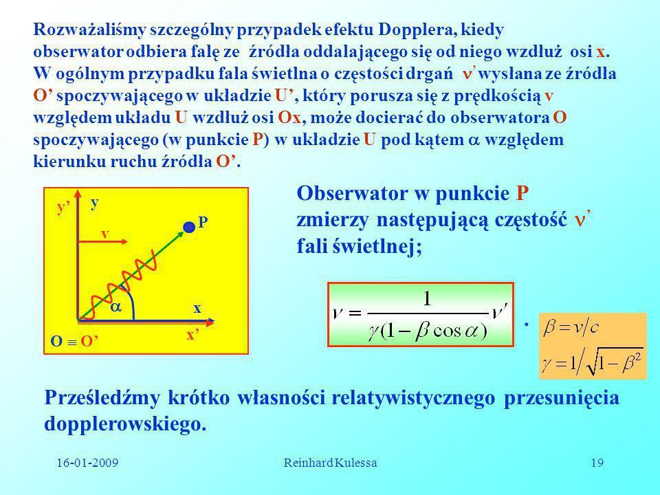 Obserwator w punkcie P zmierzy następującą częstość ' fali świetlnej;
