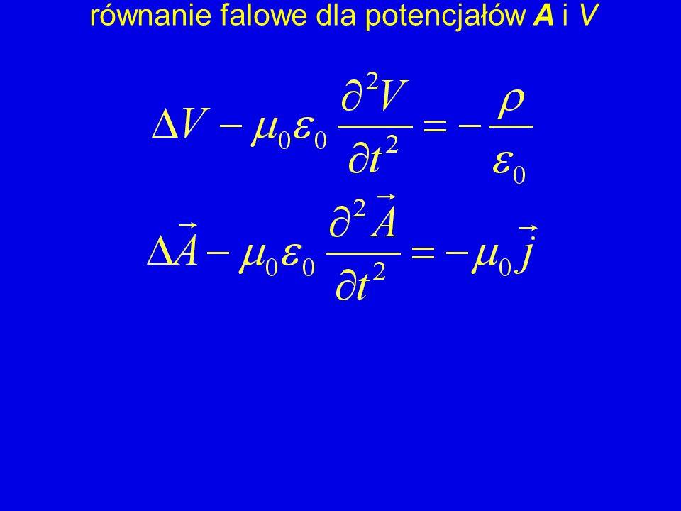 równanie falowe dla potencjałów A i V
