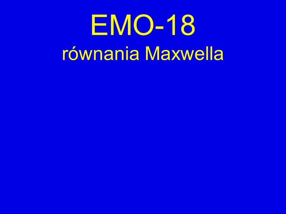 EMO-18 równania Maxwella