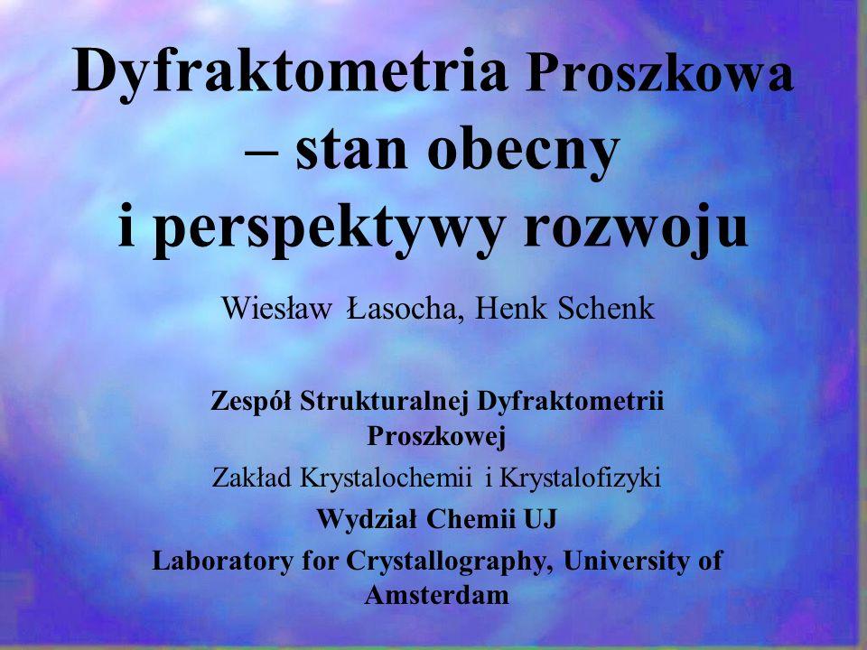 Dyfraktometria Proszkowa – stan obecny i perspektywy rozwoju