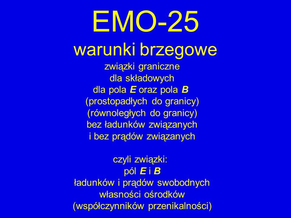 EMO-25 warunki brzegowe związki graniczne dla składowych