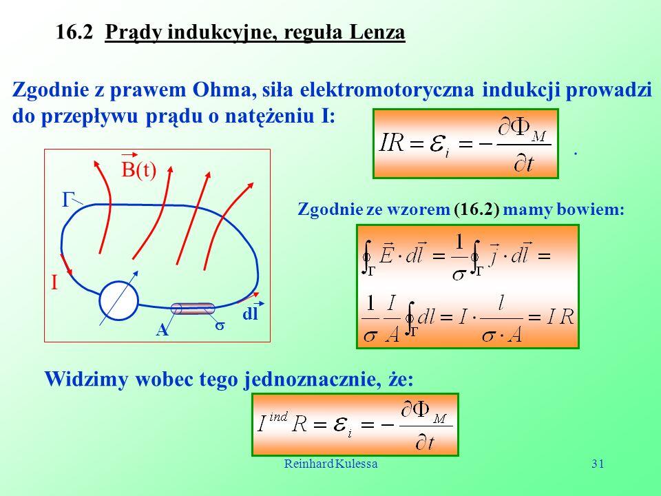 16.2 Prądy indukcyjne, reguła Lenza