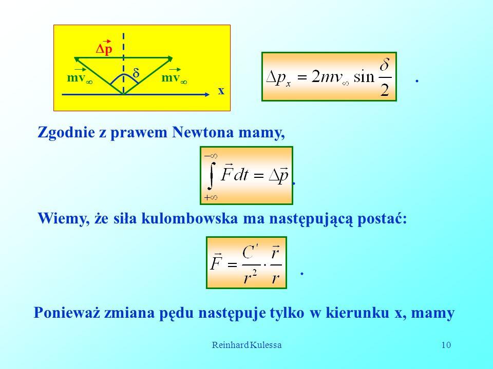 Zgodnie z prawem Newtona mamy,