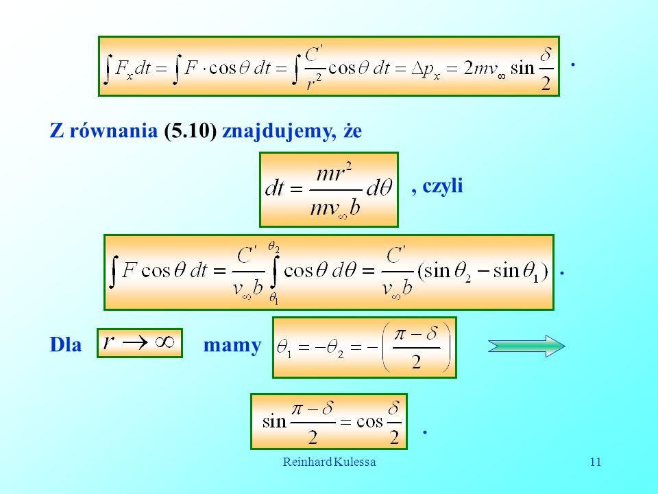 Z równania (5.10) znajdujemy, że